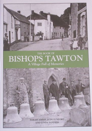 The Book of Bishops Tawton - A Village Full of Memories, by Sarah Amery, Judy Luxford and Linda Sanders